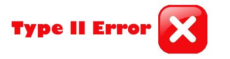 Type Two Error
